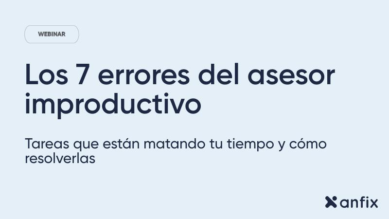 Los 7 errores del asesor improductive