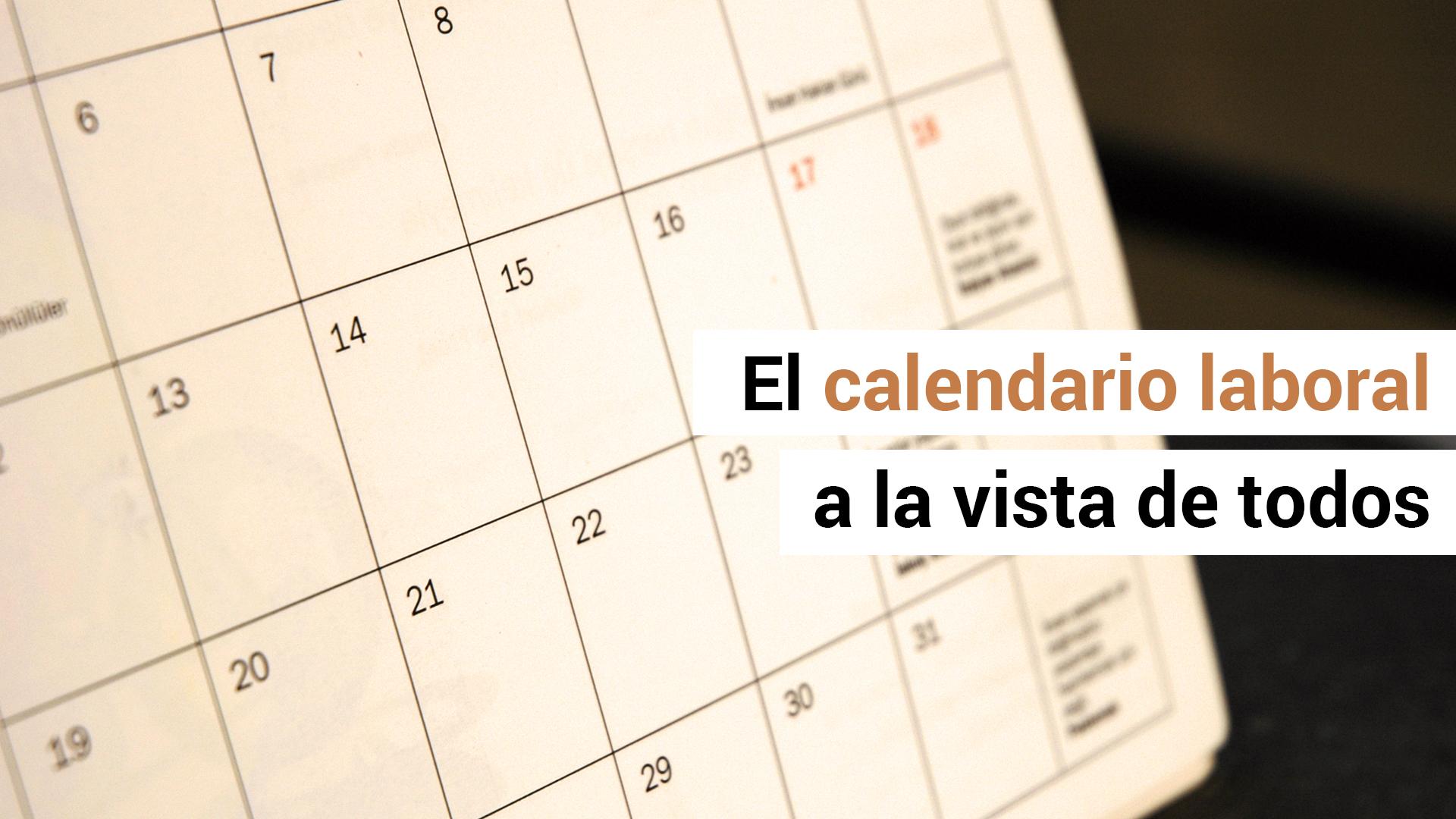 EL calendario laboral debe exponerse en todos los centros de trabajo
