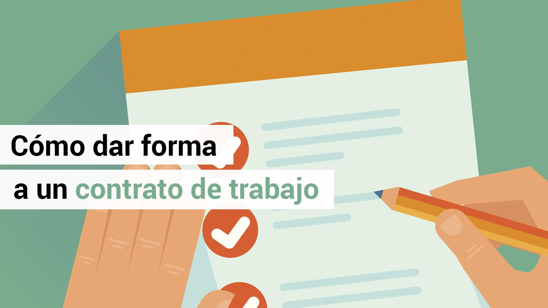 ¿Sabes qué información debe contener el contrato de trabajo?