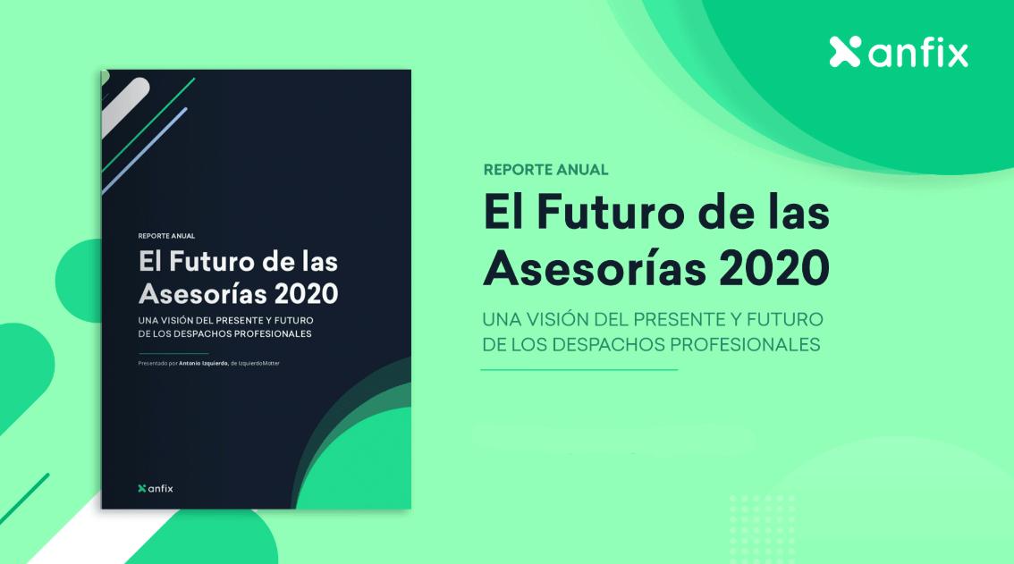 [Informe anual] El Futuro de las Asesorías 2020