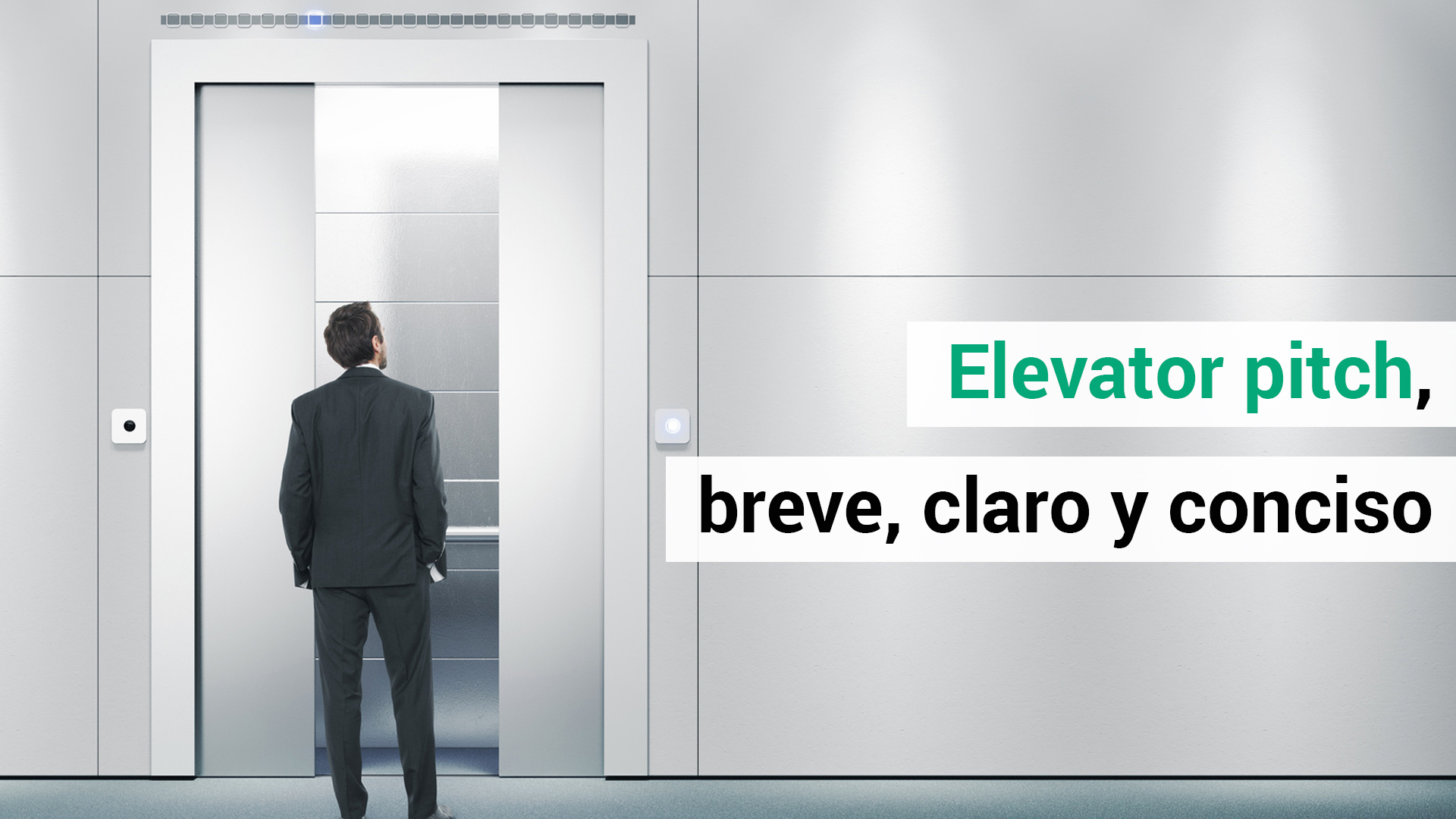 Ensaya tu 'elevator pitch'