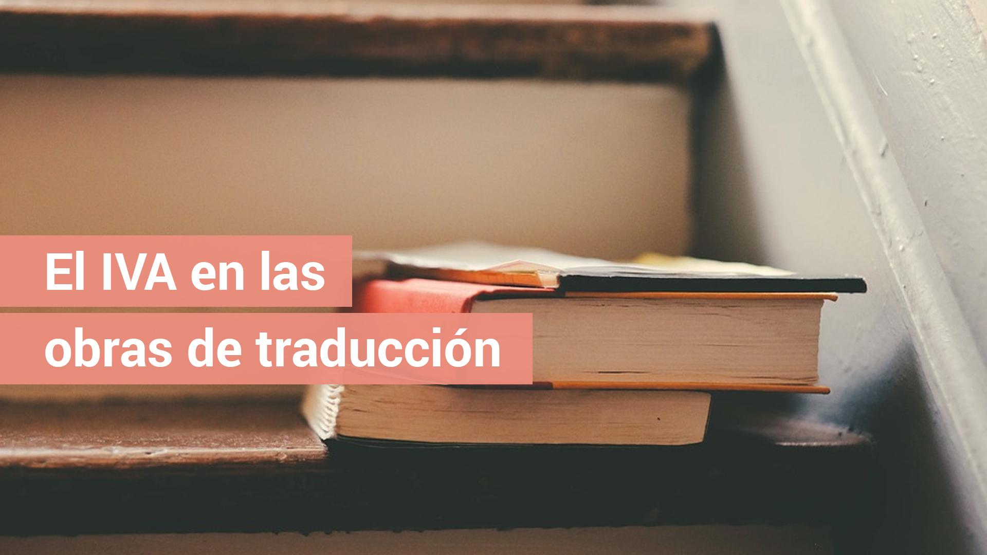 El IVA en las obras de traducción