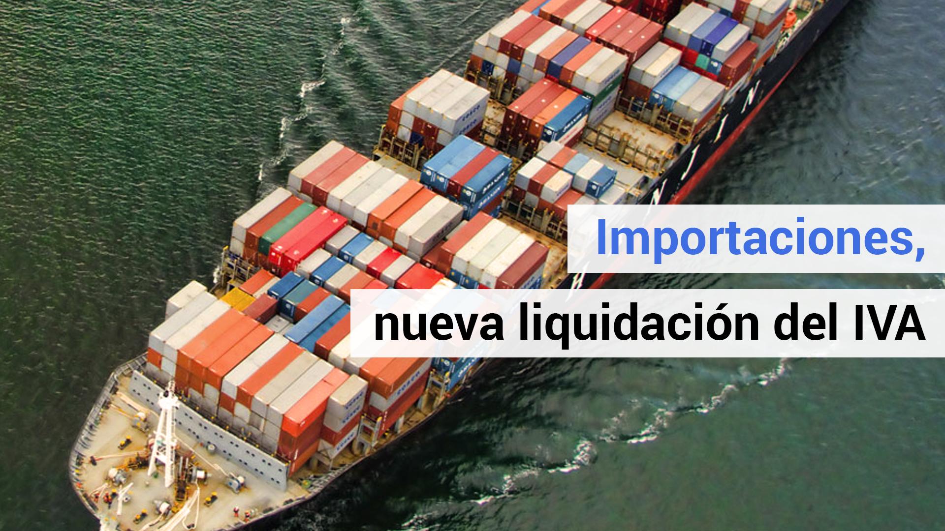 Nuevo procedimiento de liquidación del IVA de las importaciones