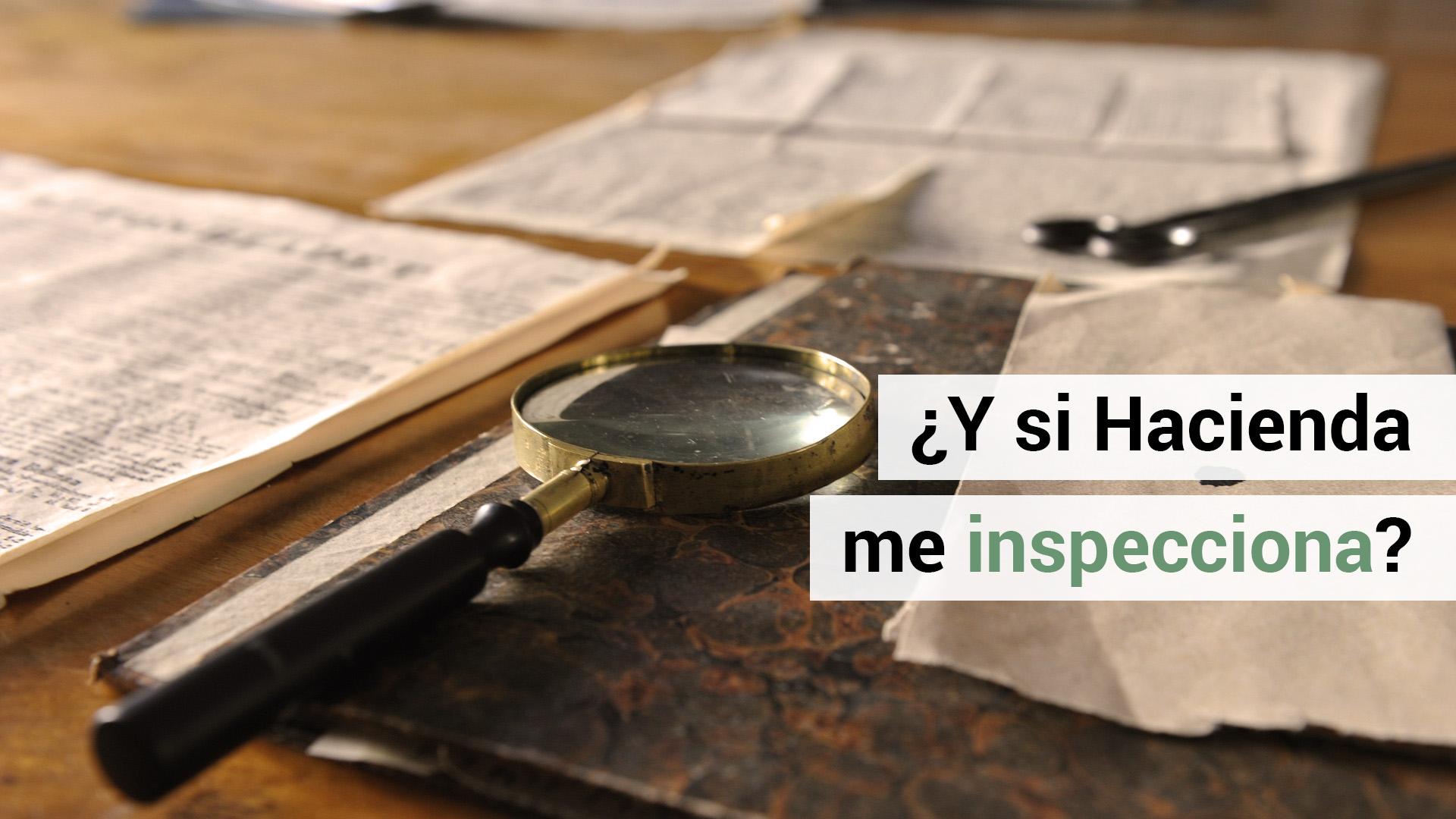 Qué hacer ante una inspección de Hacienda