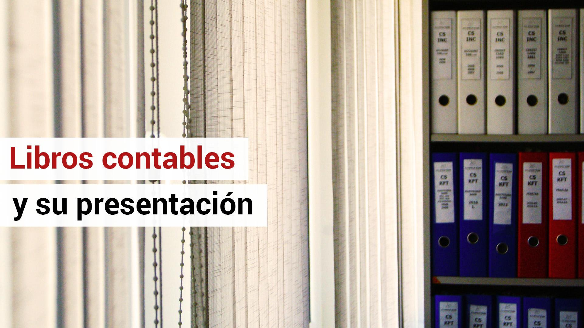 Formas de presentación de los libros contables en el Registro Mercantil