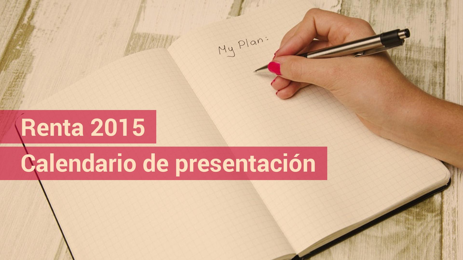 Calendario de la campaña de Renta 2015