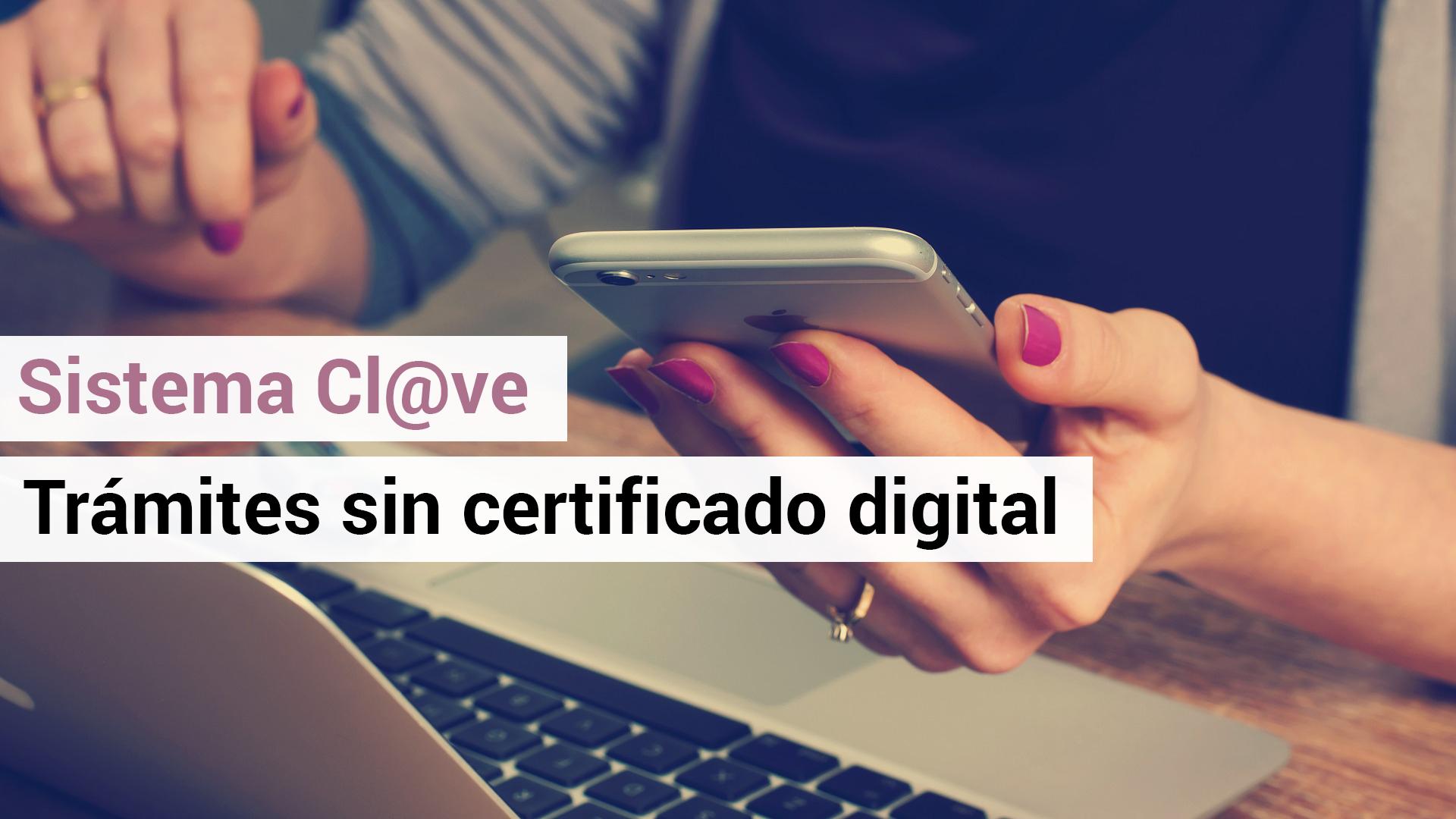 Cl@ve PIN o como hacer trámites en Hacienda sin certificado ni DNI digital.