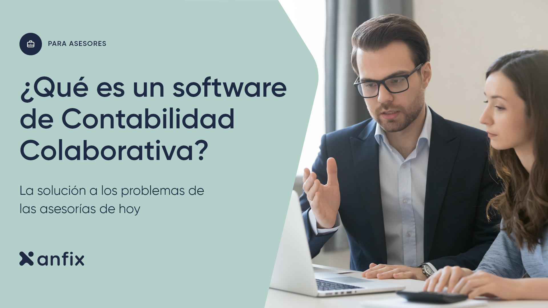¿Qué es un software de Contabilidad Colaborativa y en qué se diferencia de los tradicionales?