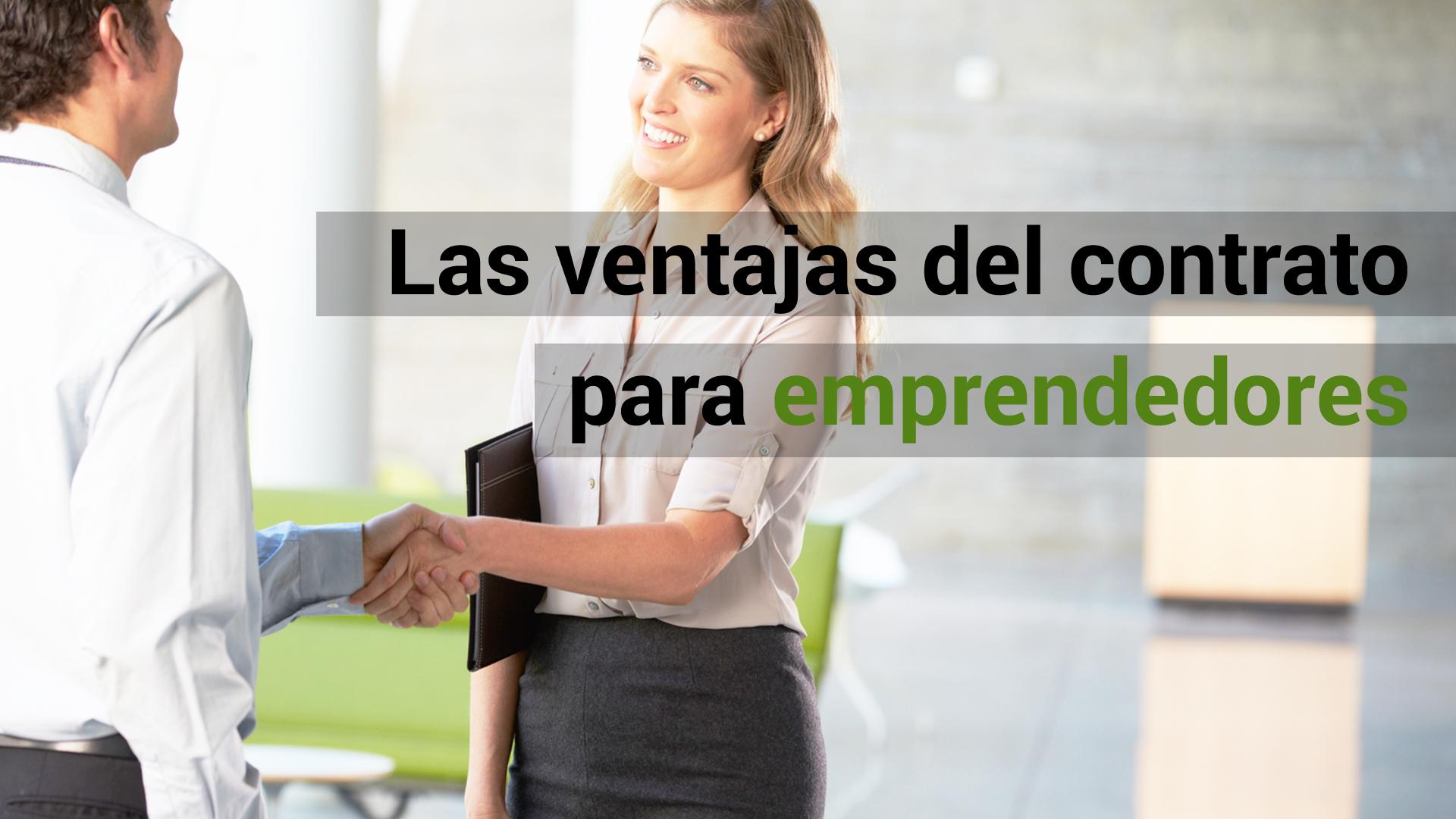 ¿Qué ventajas ofrece el contrato indefinido para emprendedores?