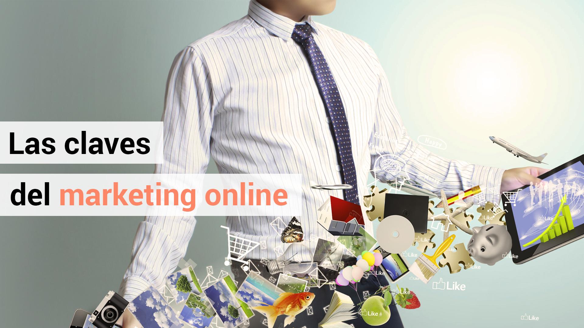 Las 3 claves del marketing online
