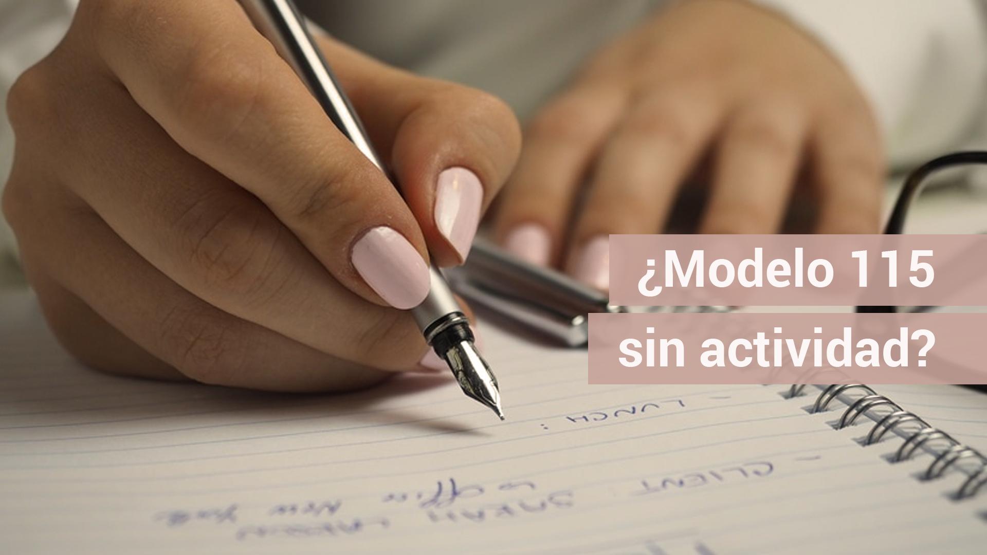 ¿Se puede presentar el modelo 115 sin iniciar actividad?