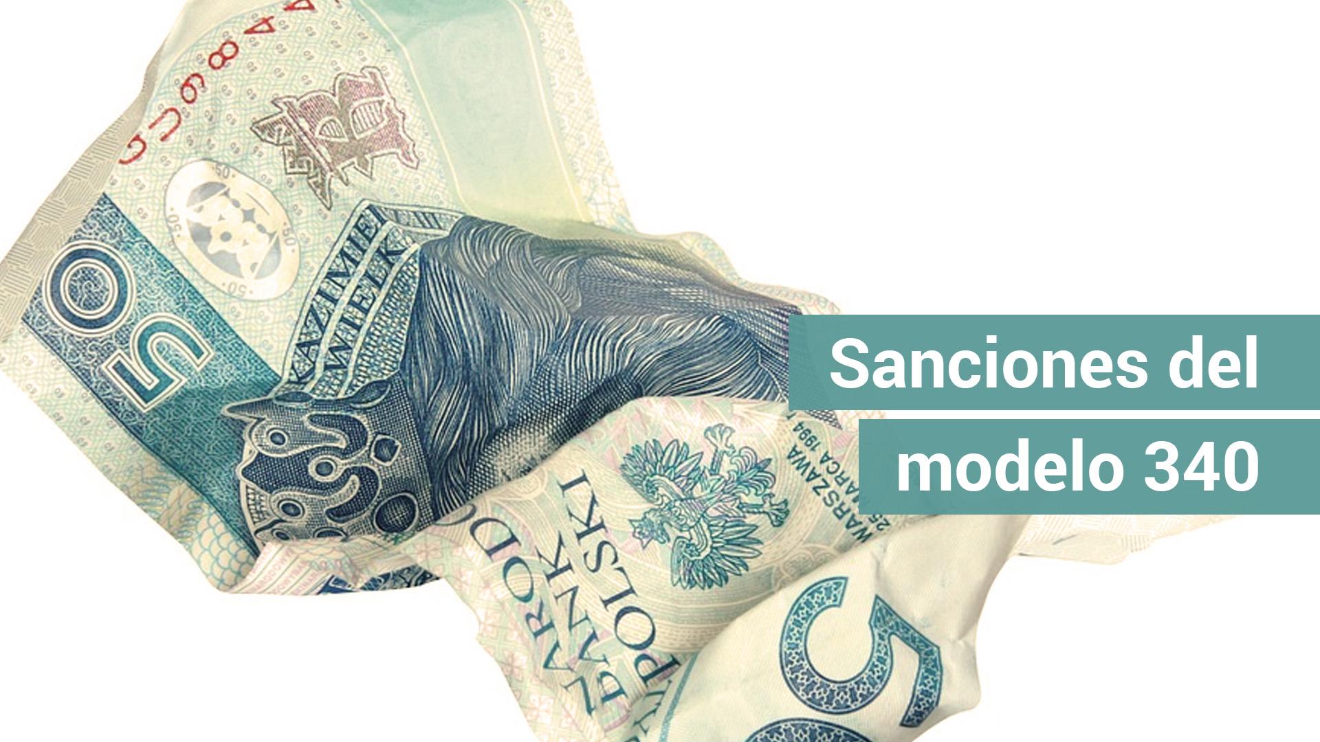 Las sanciones del modelo 340