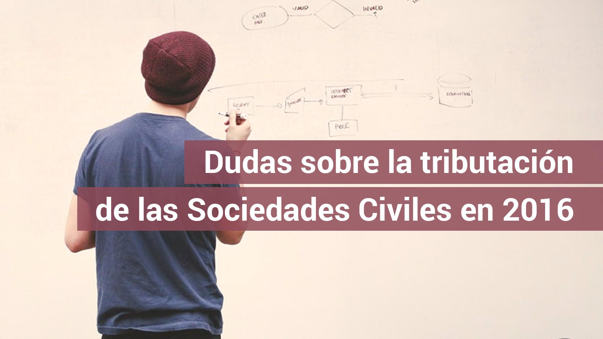 Aclaraciones sobre la tributación de las sociedades civiles en 2016