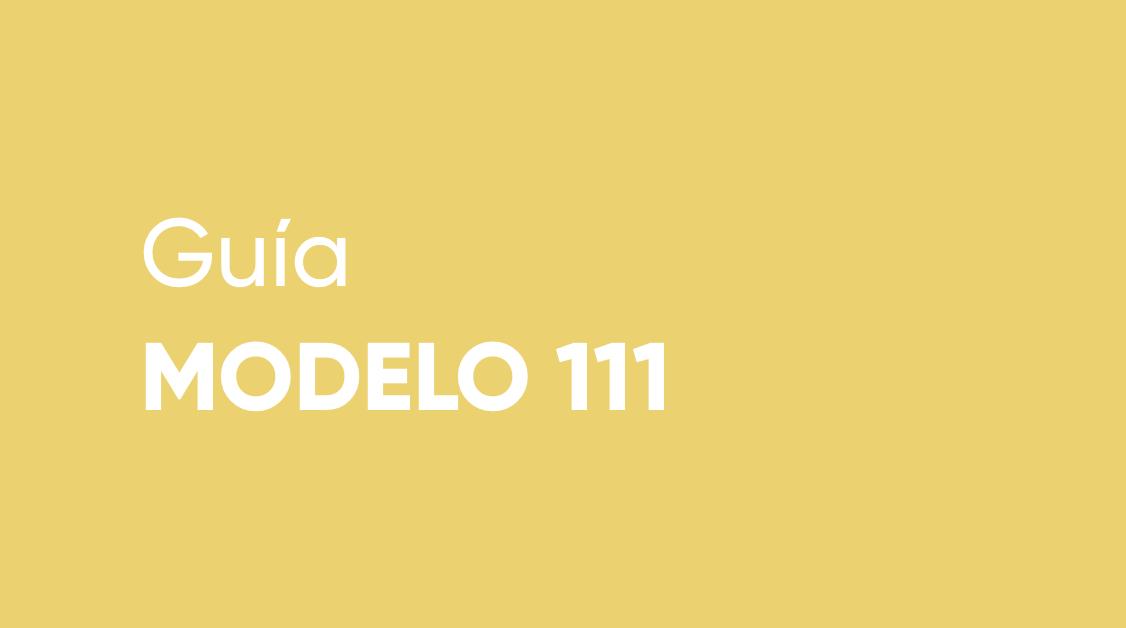 ¿Qué ocurre si no has presentado el modelo 111?